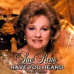 Sue Reno Have You Heard, The Story Of Jesus