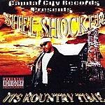 Shel Shocker Its Kountry Time