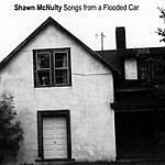 Shawn McNulty Songs From A Flooded Car