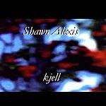 Shawn Alexis Kjell