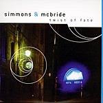 Simmons & McBride Twist Of Fate