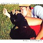 Adrian Sicam Hey, Stranger