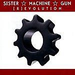 Sister Machine Gun (R)evolution