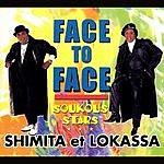 Shimita & Lokassa Face To Face