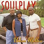 Soulplay Urban Mellow
