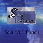 Soul Infusion Soul 'In' Fusion