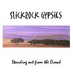 Slickrock Gypsies Standing Out From The Crowd
