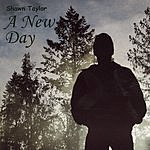 Shawn Taylor A New Day