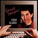 Garrett Swayne First Glance