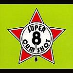 Super 8 Cum Shot Super 8 Cum Shot Vol.2 (Parental Advisory)