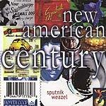 Sputnik Weazel New American Century