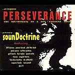 Soundoctrine Perseverance: The Soundtrack To A Non-Existent Movie