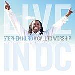 Stephen Hurd A Call To Worship