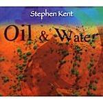 Stephen Kent Oil & Water