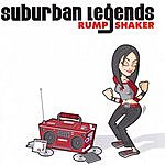 Suburban Legends Rump Shaker