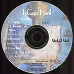 Michael Mish I Can Heal: Songs To Heal With