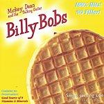 Mickey Dean & His Talking Guitar Billy Bobs