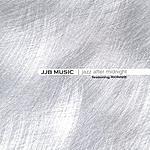 Ronnie JJB Music: Jazz After Midnight