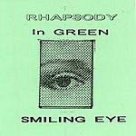 Smiling Eye Rhapsody In Green