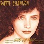 Patti Shannon Gone So Gone