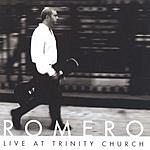 Romero Live At Trinity Church