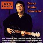 Son Lewis Next Train Smokin'