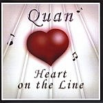 Quan Heart On The Line