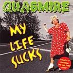 Quagmire My Life Sucks