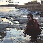 Matt Pugliese River Plaza