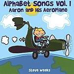 Steve Weeks Alphabet Songs, Vol.1: Aaron & His Aeroplane