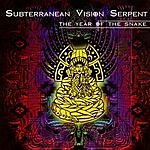 Subterranean Vision Serpent The Year Of The Snake