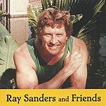 Ray Sanders Ray Sanders & Friends