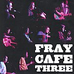 Fray Cafe 3 Austin True Stories Told