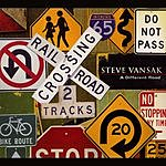 Steve Vansak A Different Road