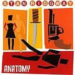 Stan Ridgway Anatomy