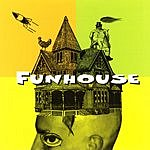 Funhouse Funhouse