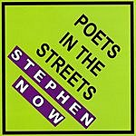 Stephen Now Poets In The Streets
