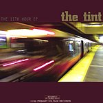 The Tint The 11th Hour EP