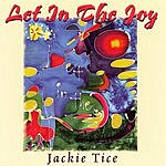 Jackie Tice Let In The Joy