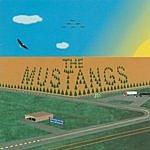 The Mustangs The Mustangs