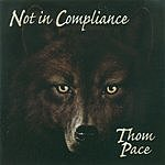 Thom Pace Not In Compliance