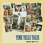 Tony Denikos Time Tells Tales
