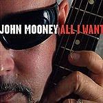 John Mooney All I Want