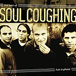 Soul Coughing Lust In Phaze: The Best Of Soul Coughing