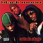 Black Moon Enta Da Stage (Parental Advisory)