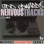Todd Edwards Todd Edwards' Nervous Tracks