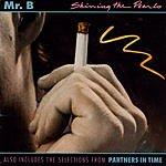 Mr. B. Shining The Pearls