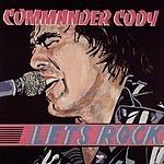 Commander Cody Let's Rock