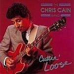 Chris Cain Cuttin' Loose