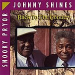 Johnny Shines Back To The Country